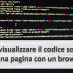 Come visualizzare il codice sorgente di Chrome