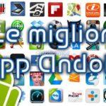 Migliori app che ti rendono vecchio Android
