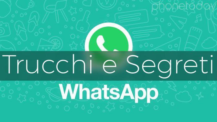 scopri 12 trucchi per whatsapp